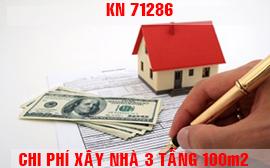 Chi phí xây nhà 3 tầng diện tích 100m2 KN71286